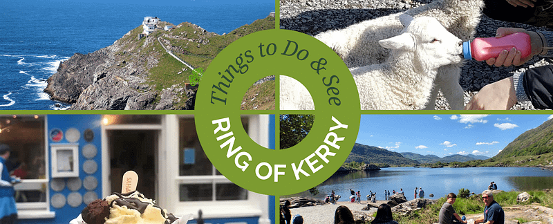 Things to Do and See on the Ring of Kerry